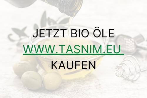 Bio Öle von Tasnim - www.tasnim.eu